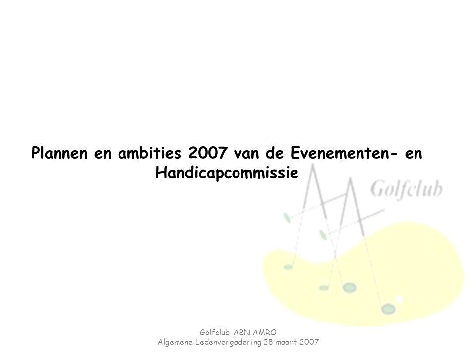 Plannen en ambities 2007 van de Evenementen- en Handicapcommissie