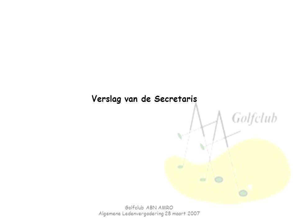Verslag van de Secretaris