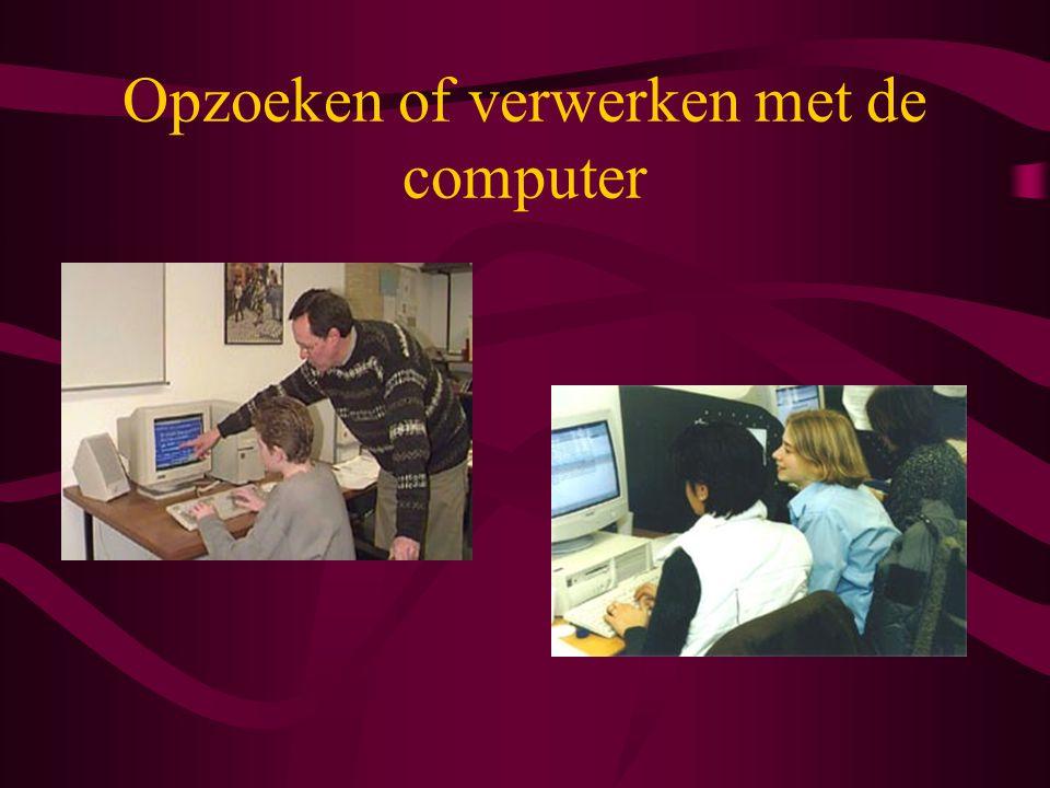 Opzoeken of verwerken met de computer