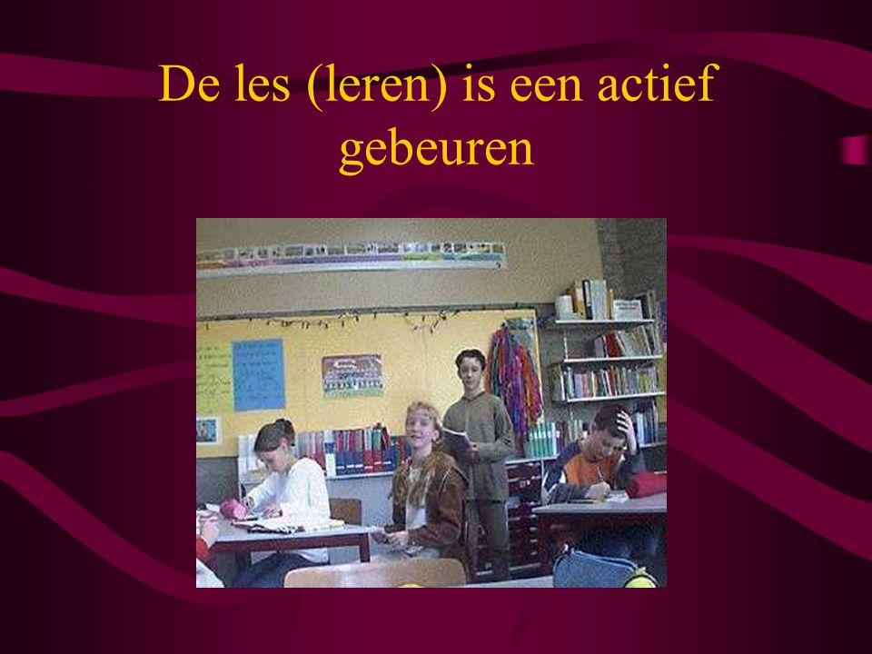 De les (leren) is een actief gebeuren