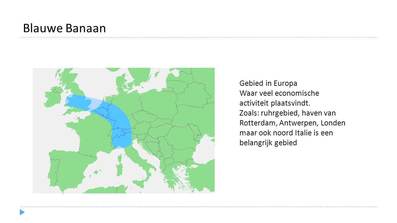 Blauwe Banaan Gebied in Europa