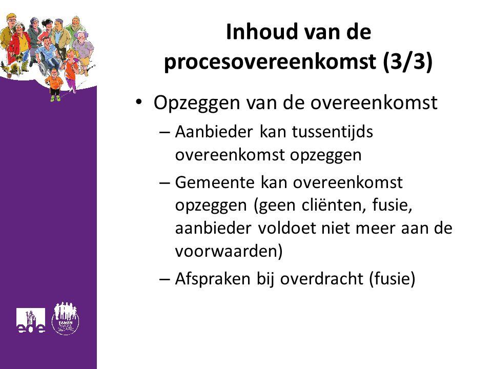 Inhoud van de procesovereenkomst (3/3)