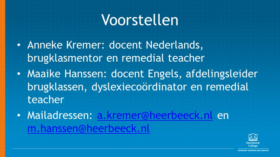 Voorstellen Anneke Kremer: docent Nederlands, brugklasmentor en remedial teacher.