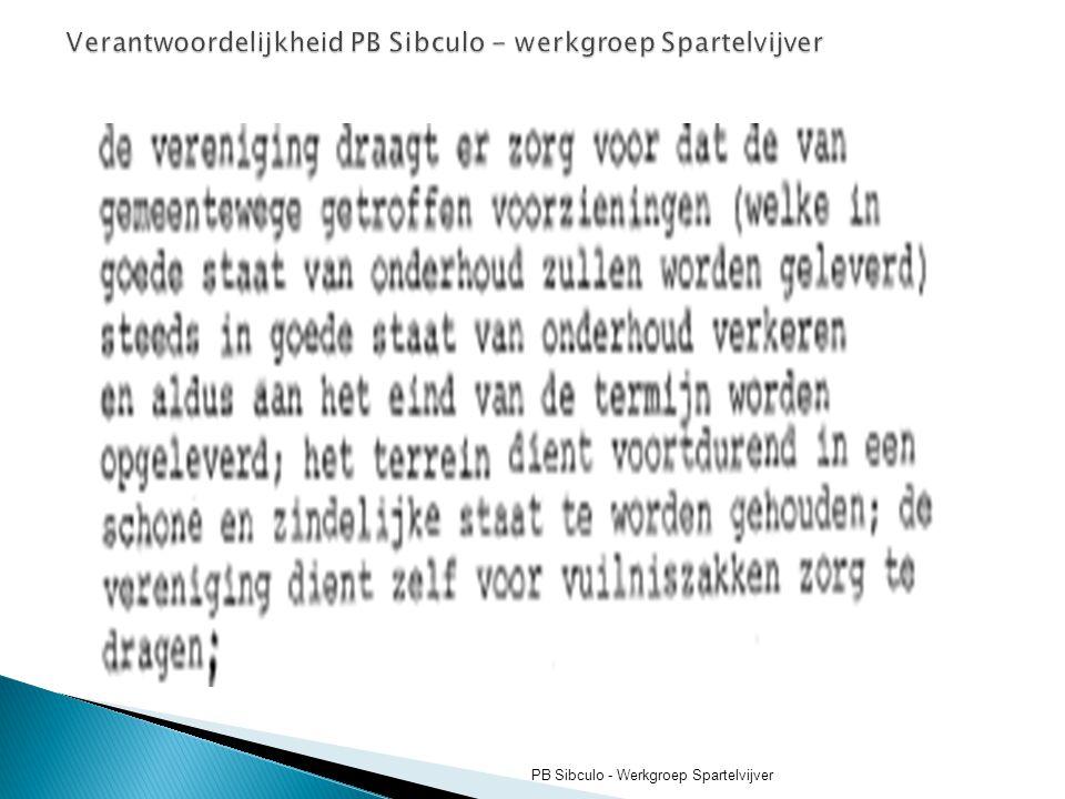 Verantwoordelijkheid PB Sibculo - werkgroep Spartelvijver