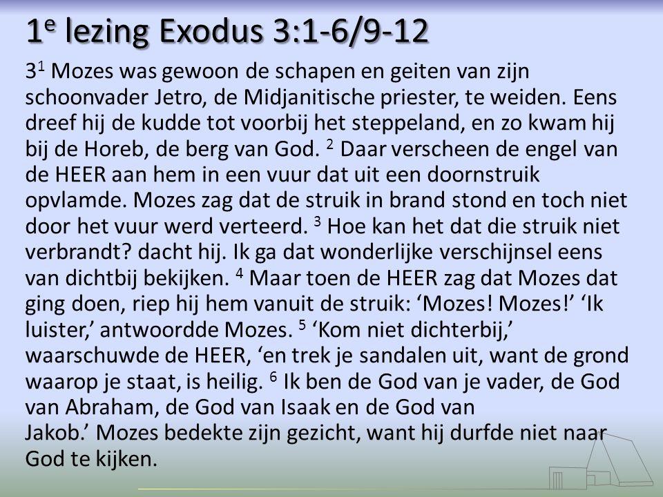 1e lezing Exodus 3:1-6/9-12
