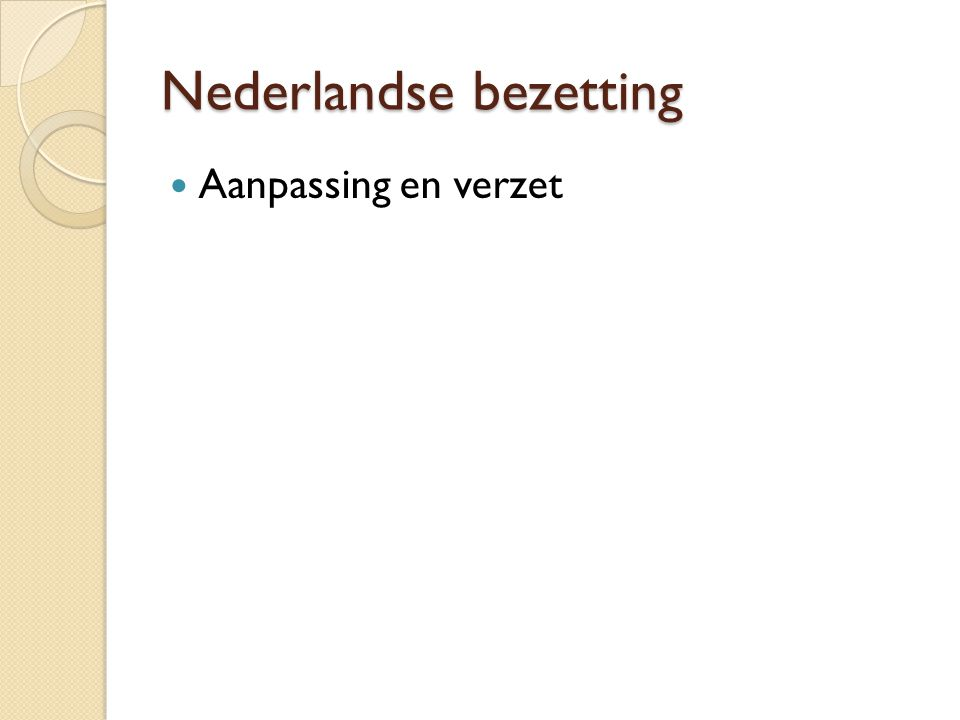 Nederlandse bezetting