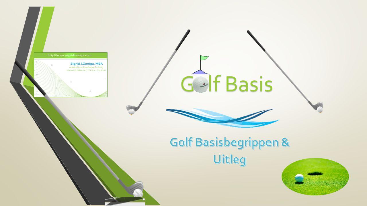 Golf Basisbegrippen & Uitleg
