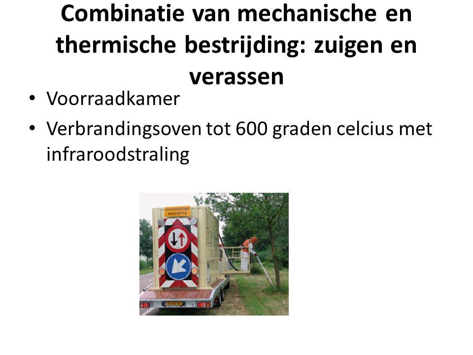 Combinatie van mechanische en thermische bestrijding: zuigen en verassen