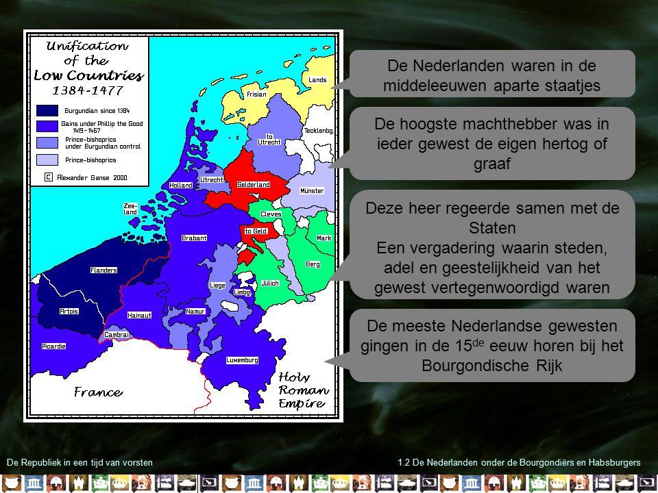De Nederlanden waren in de middeleeuwen aparte staatjes