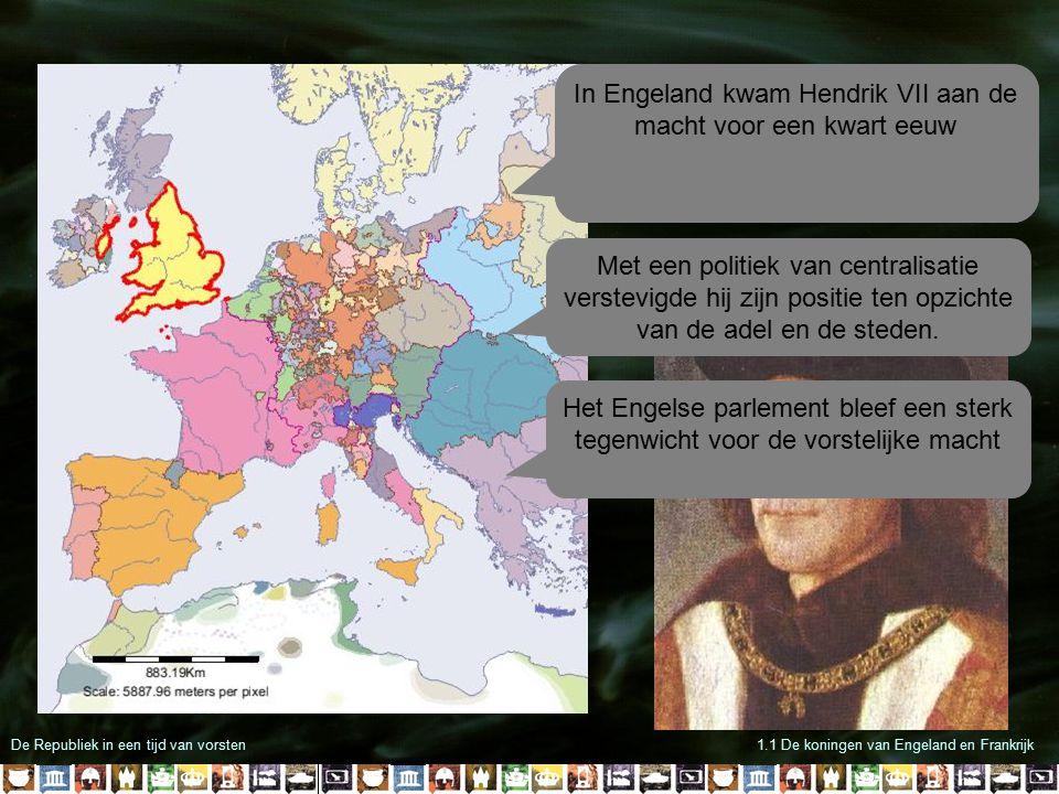 In Engeland kwam Hendrik VII aan de macht voor een kwart eeuw