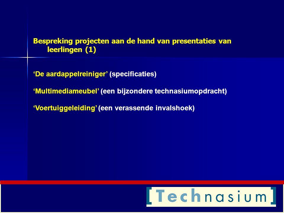 Bespreking projecten aan de hand van presentaties van leerlingen (1)