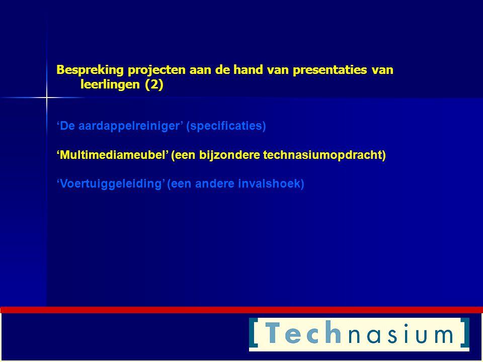 Bespreking projecten aan de hand van presentaties van leerlingen (2)