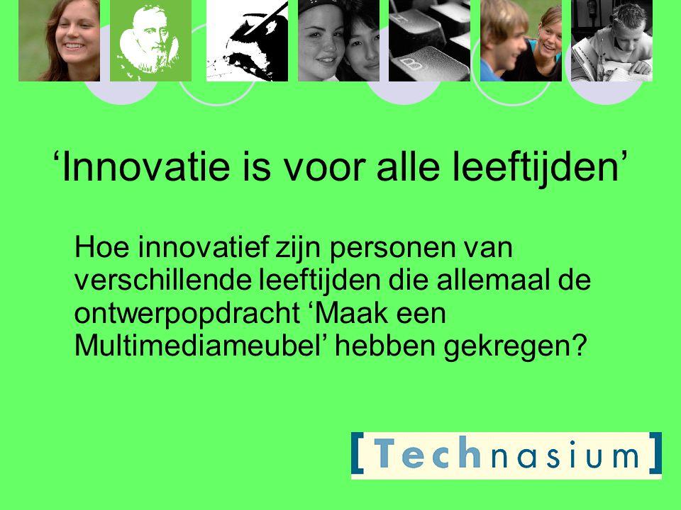 'Innovatie is voor alle leeftijden'