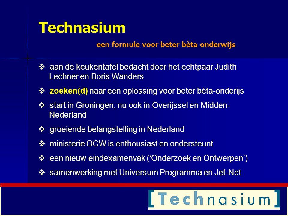 Technasium een formule voor beter bèta onderwijs. aan de keukentafel bedacht door het echtpaar Judith Lechner en Boris Wanders.