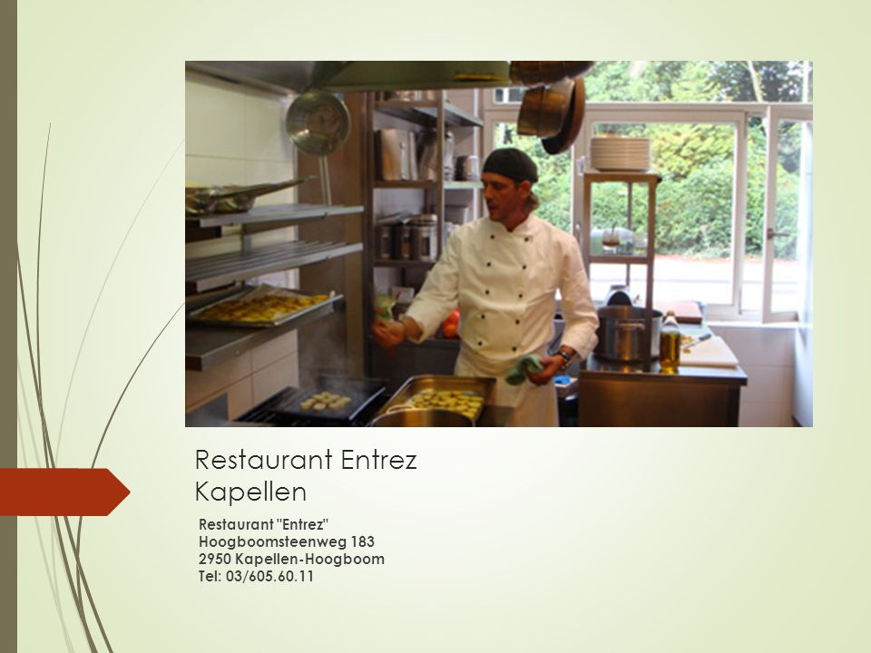 Restaurant Entrez Kapellen