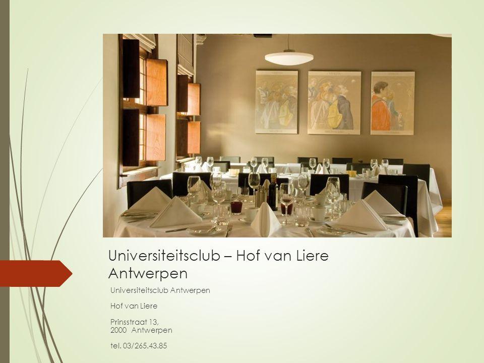 Universiteitsclub – Hof van Liere Antwerpen