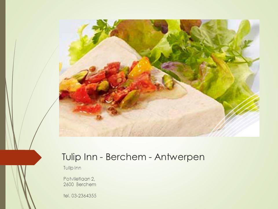 Tulip Inn - Berchem - Antwerpen