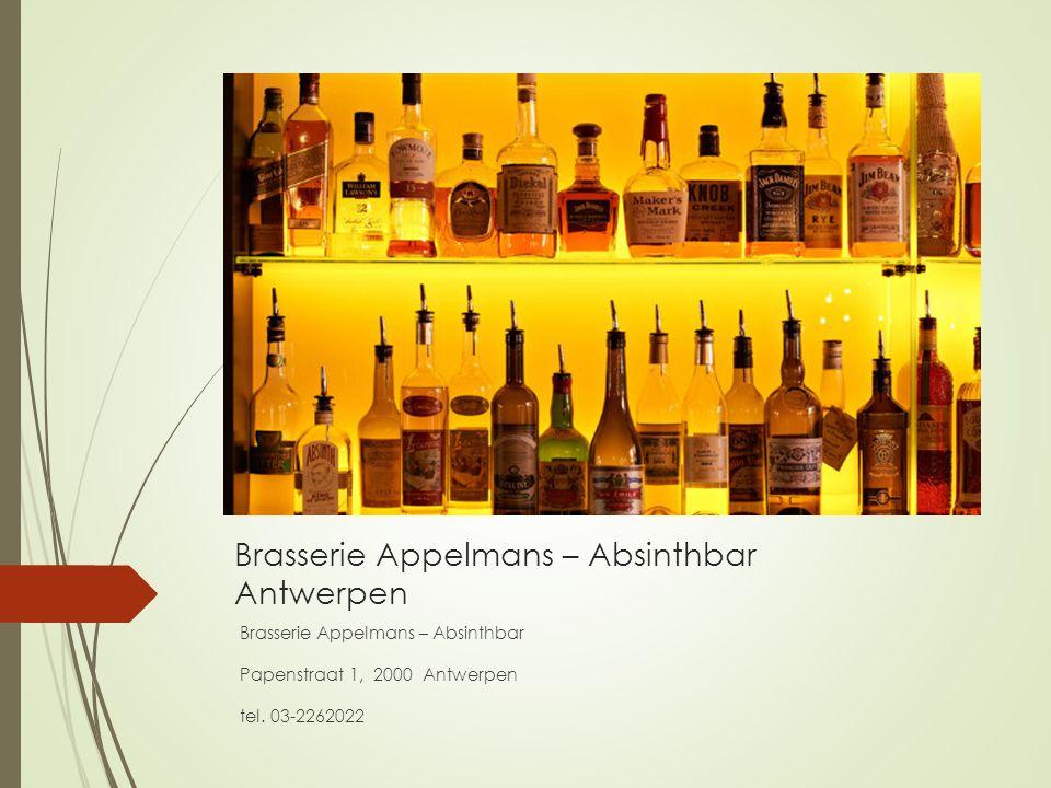 Brasserie Appelmans – Absinthbar Antwerpen