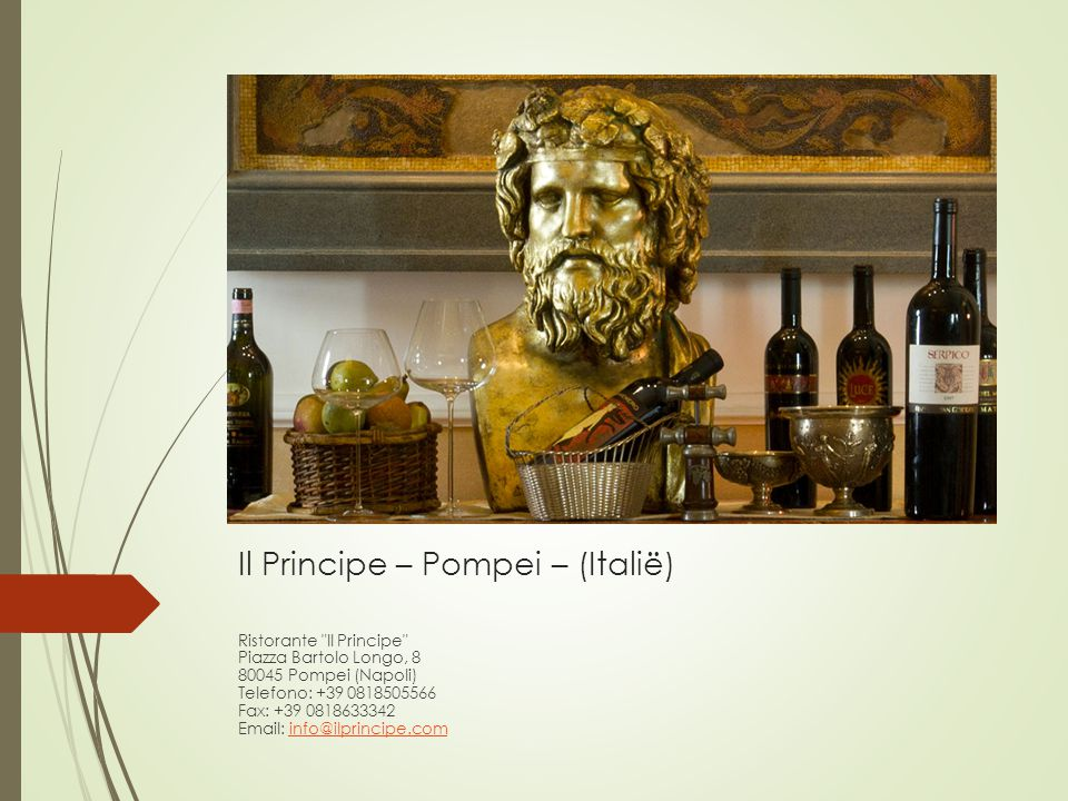 Il Principe – Pompei – (Italië)