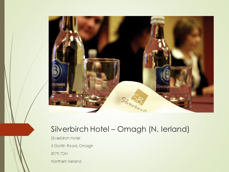 Silverbirch Hotel – Omagh (N. Ierland)