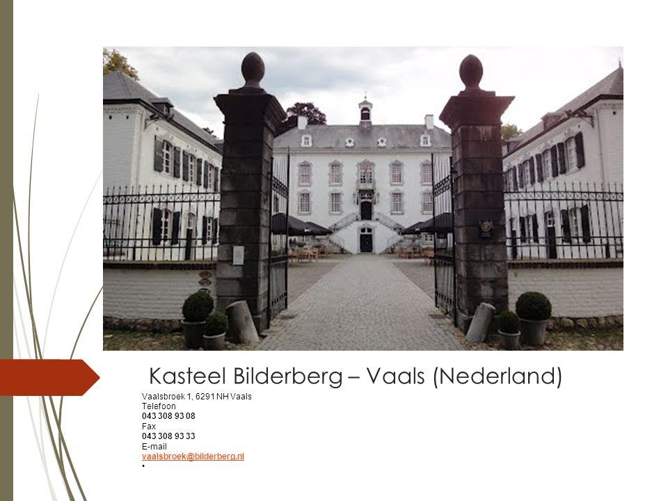 Kasteel Bilderberg – Vaals (Nederland)