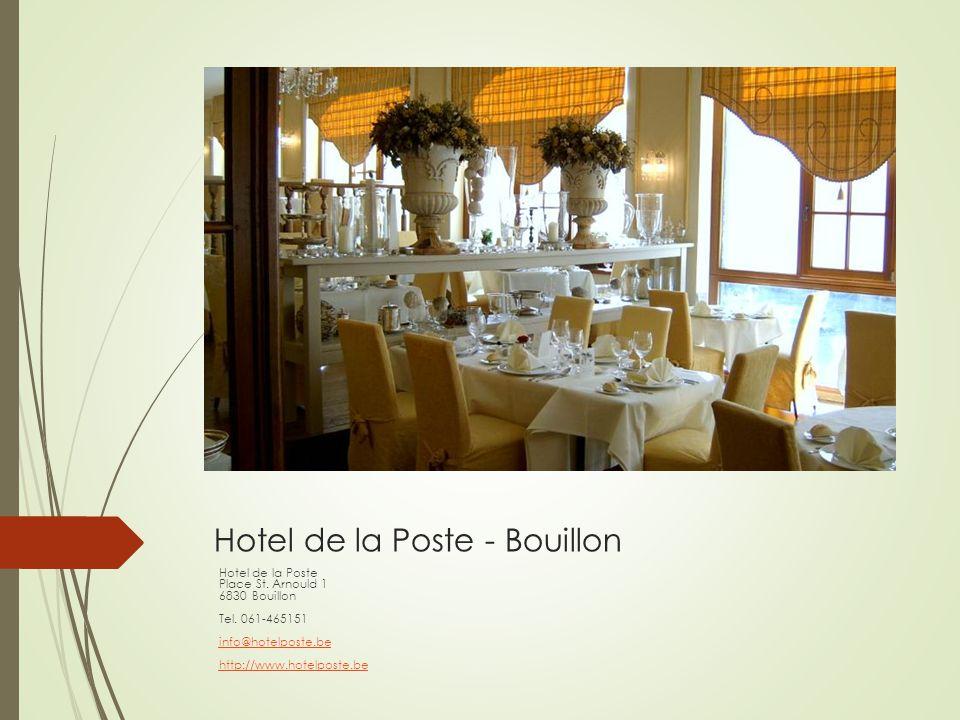 Hotel de la Poste - Bouillon
