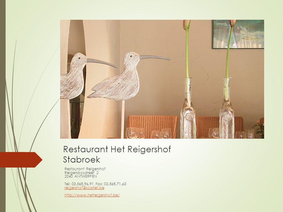 Restaurant Het Reigershof Stabroek