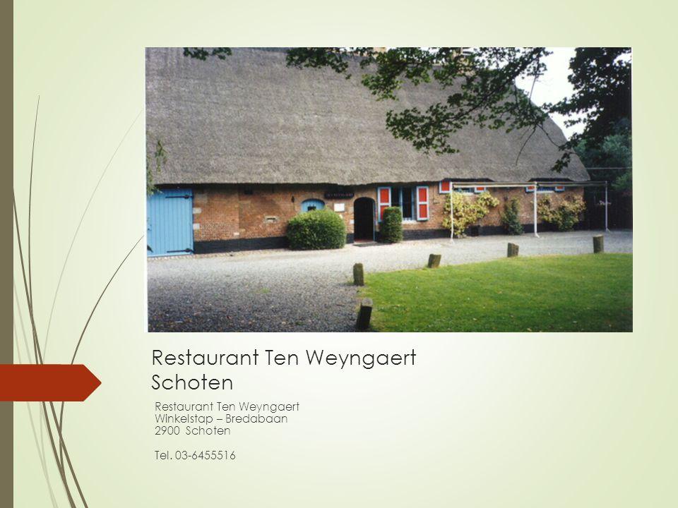 Restaurant Ten Weyngaert Schoten