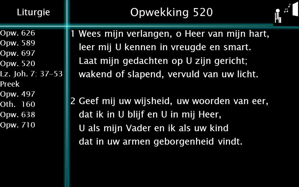 Opwekking 520