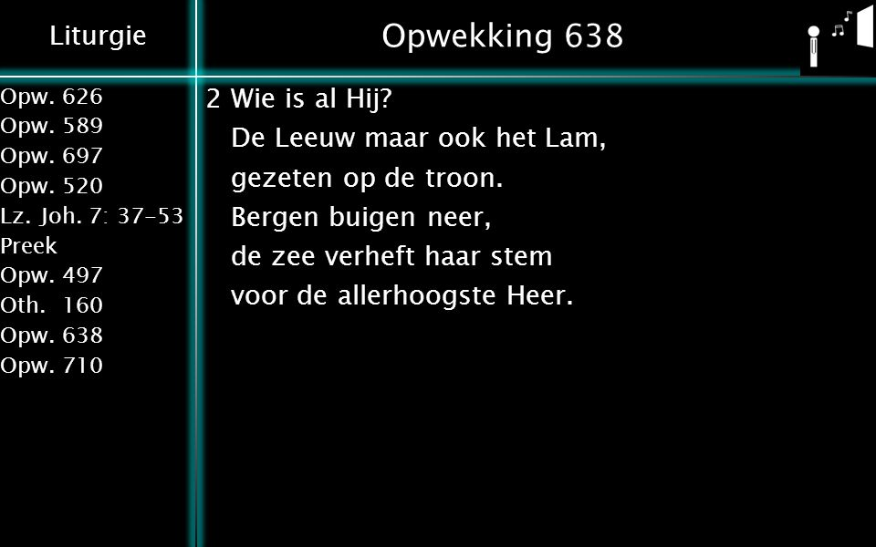Opwekking 638