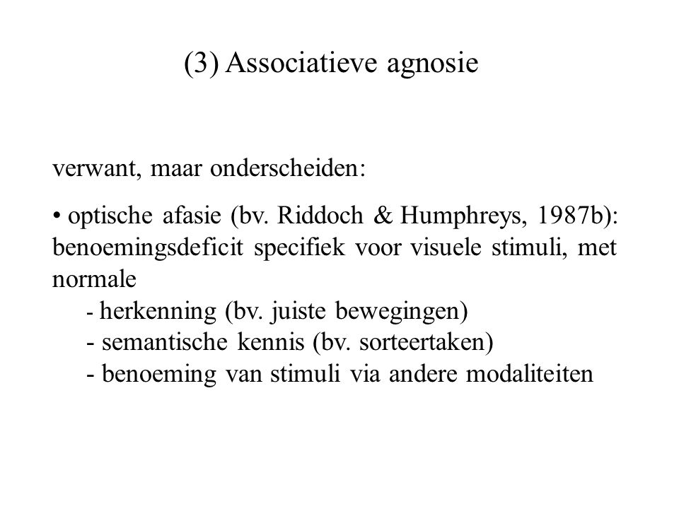 (3) Associatieve agnosie