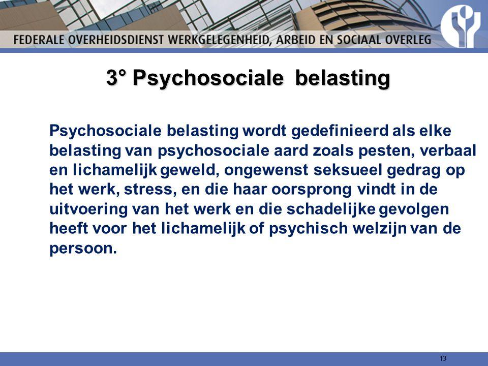 3° Psychosociale belasting