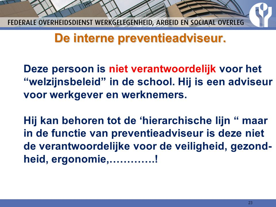 De interne preventieadviseur