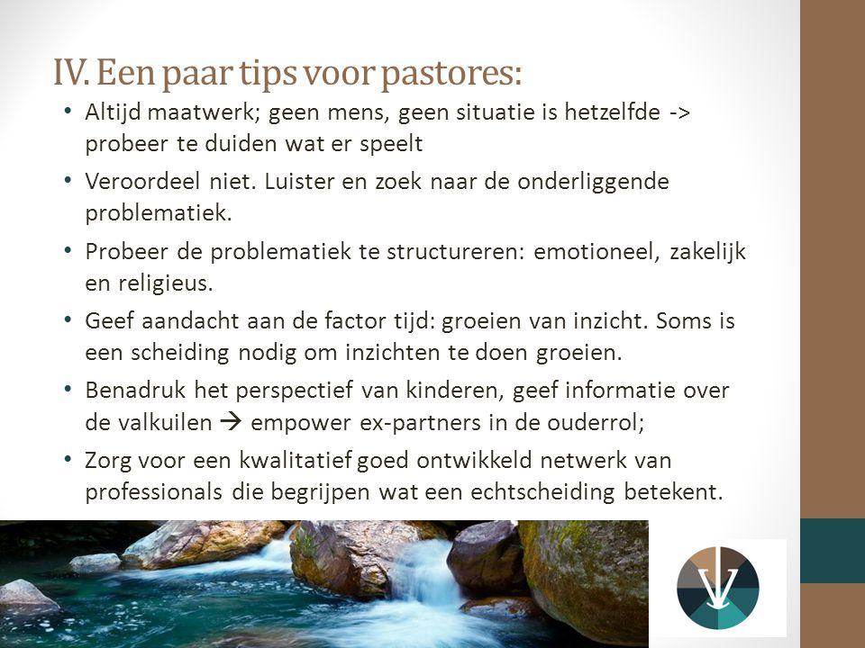 IV. Een paar tips voor pastores: