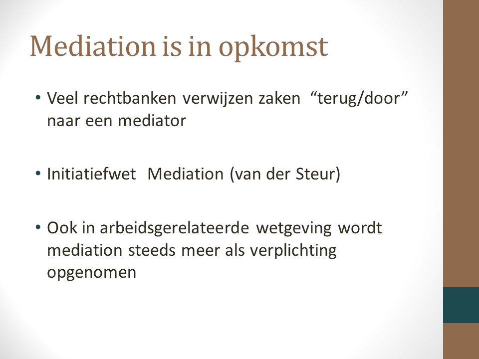 Mediation is in opkomst