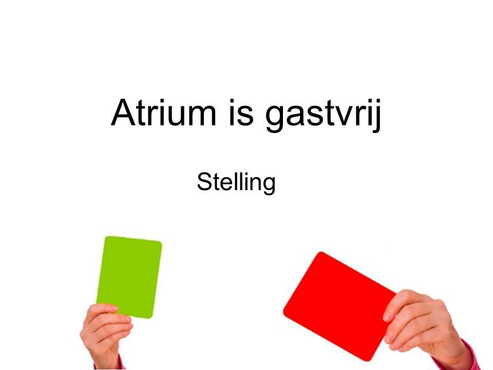 Atrium is gastvrij Stelling