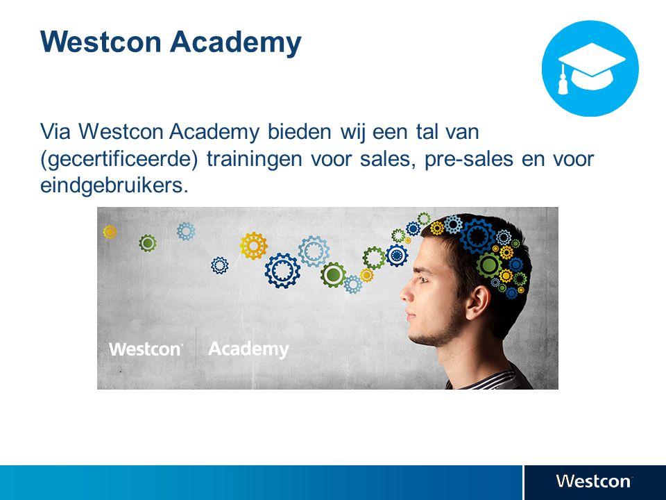 Westcon Academy Via Westcon Academy bieden wij een tal van (gecertificeerde) trainingen voor sales, pre-sales en voor eindgebruikers.