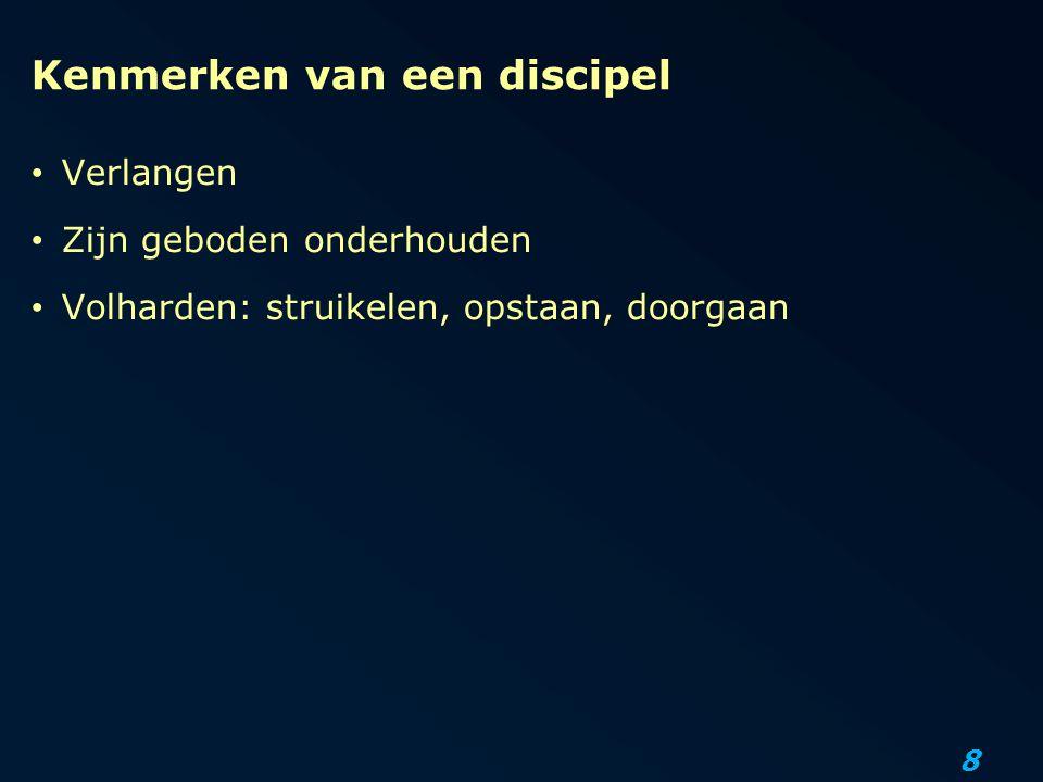 Kenmerken van een discipel