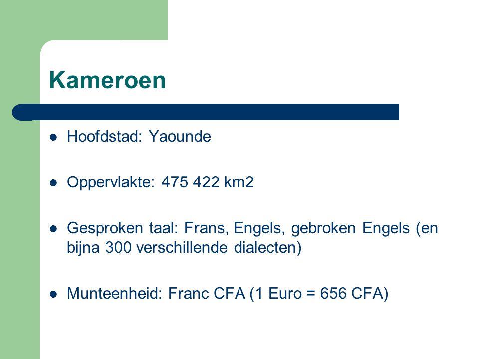 Kameroen Hoofdstad: Yaounde Oppervlakte: 475 422 km2