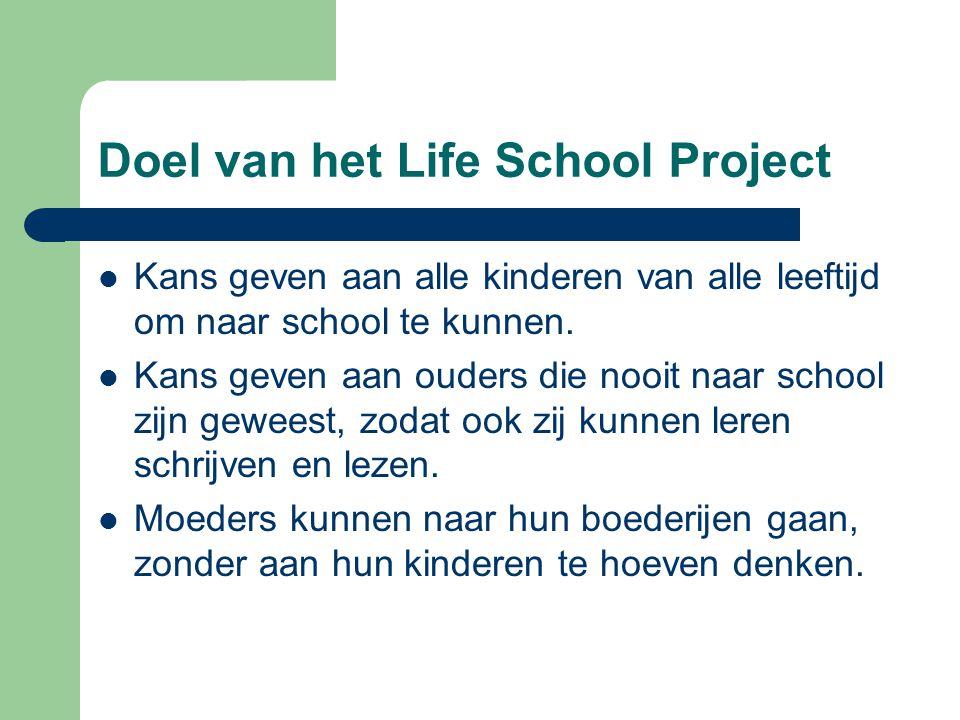Doel van het Life School Project