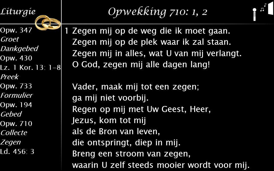 Opwekking 710: 1, 2