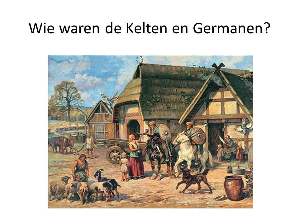 Wie waren de Kelten en Germanen