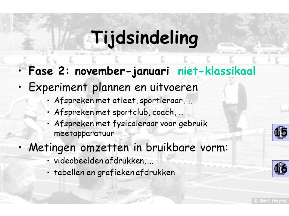 Tijdsindeling Fase 2: november-januari niet-klassikaal