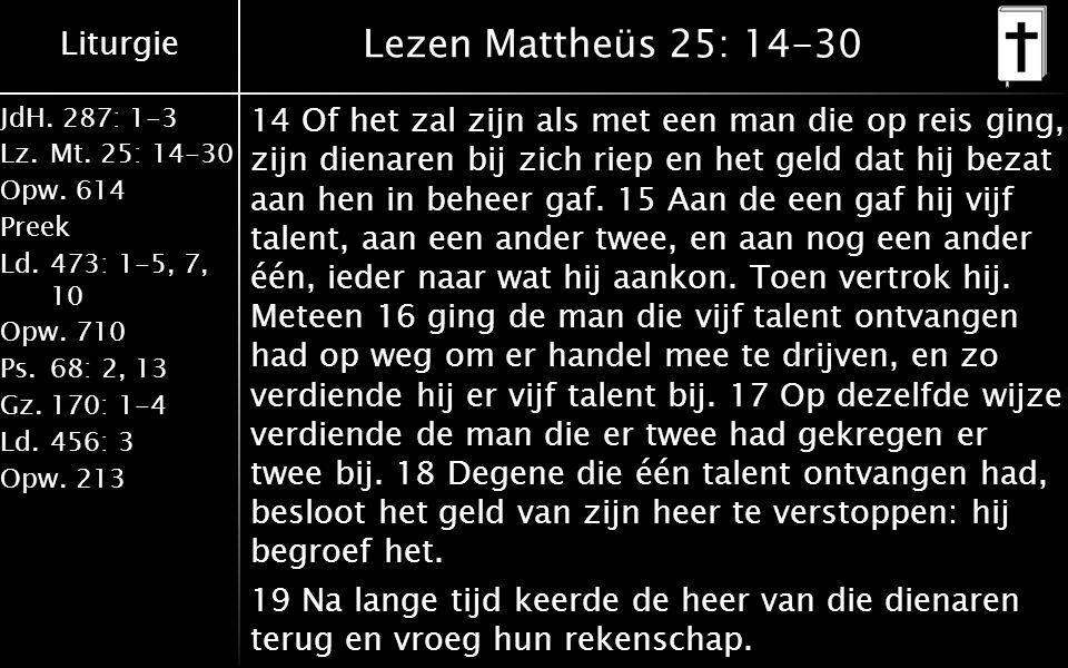 Lezen Mattheüs 25: 14-30