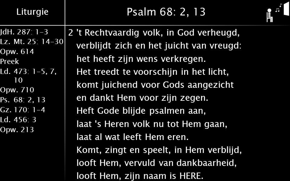 Psalm 68: 2, 13