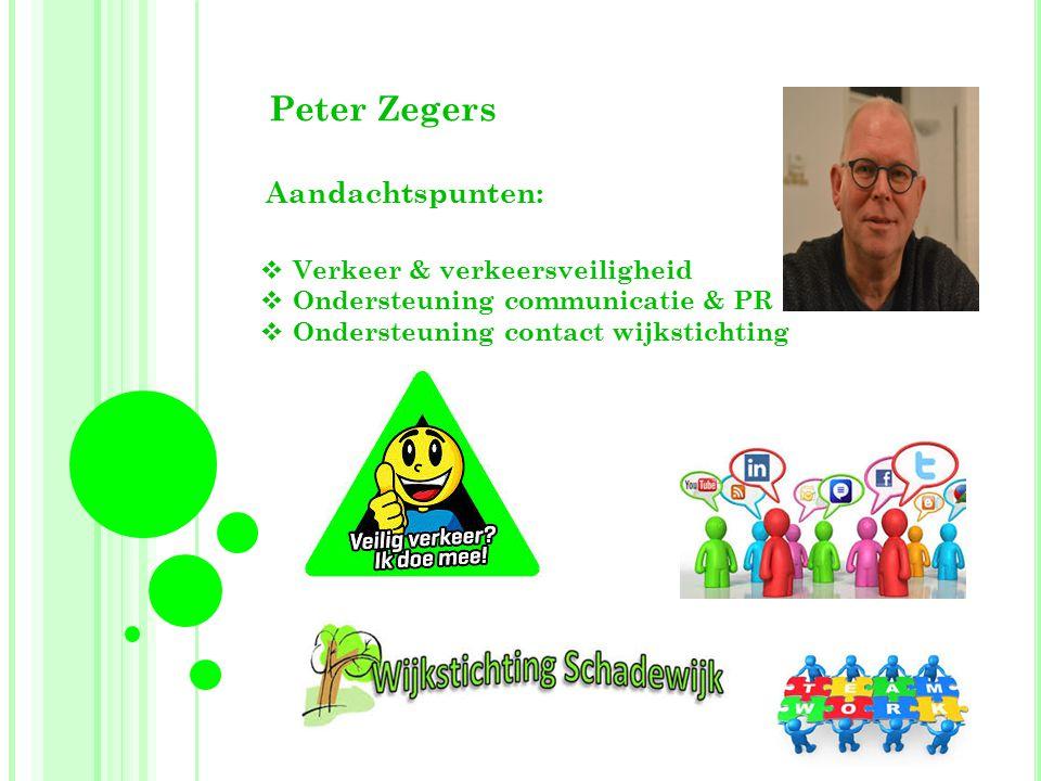 Peter Zegers Aandachtspunten: Verkeer & verkeersveiligheid