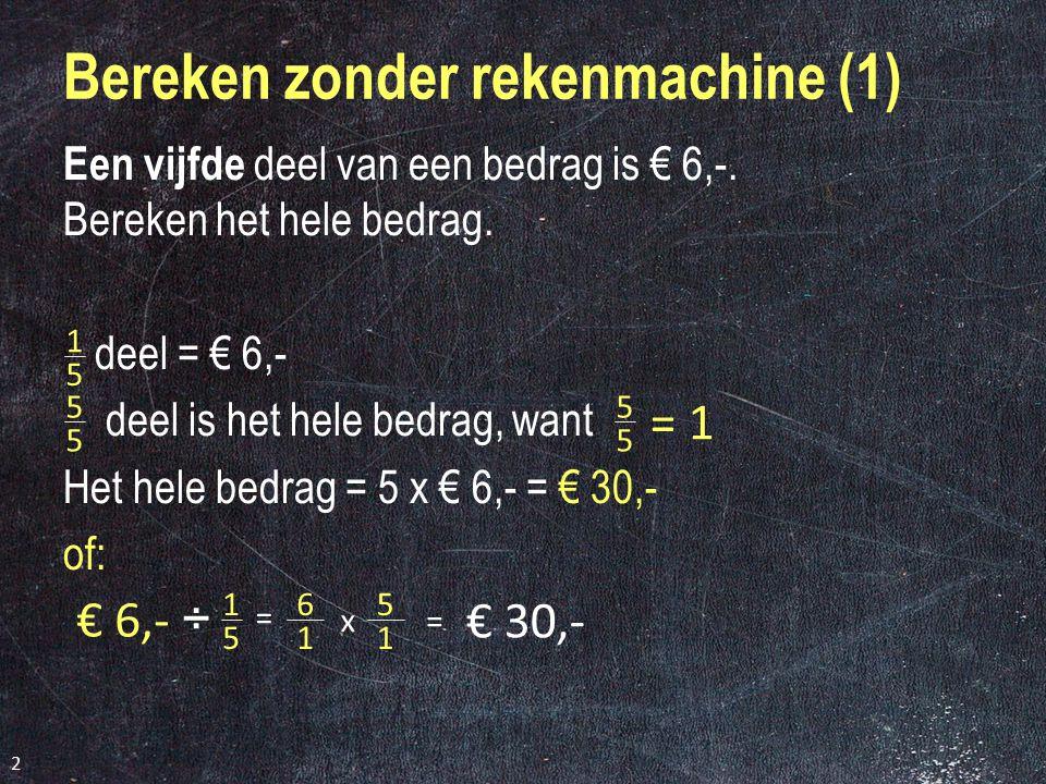 Bereken zonder rekenmachine (1)