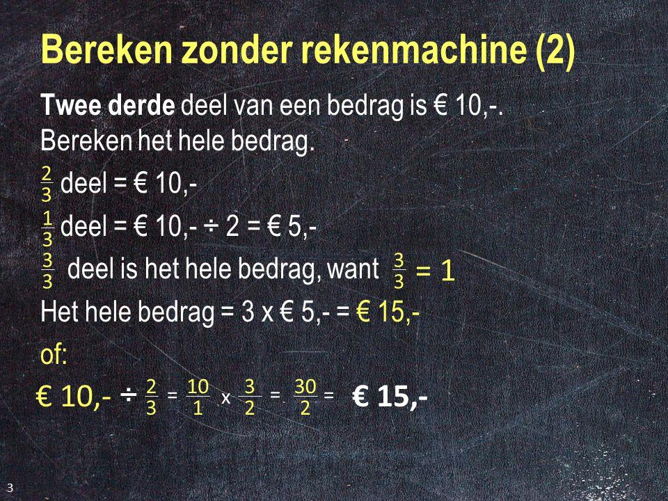 Bereken zonder rekenmachine (2)