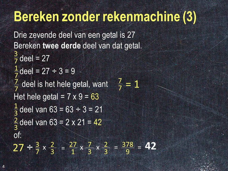 Bereken zonder rekenmachine (3)