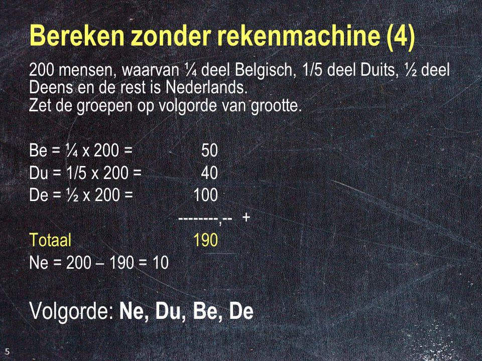 Bereken zonder rekenmachine (4)